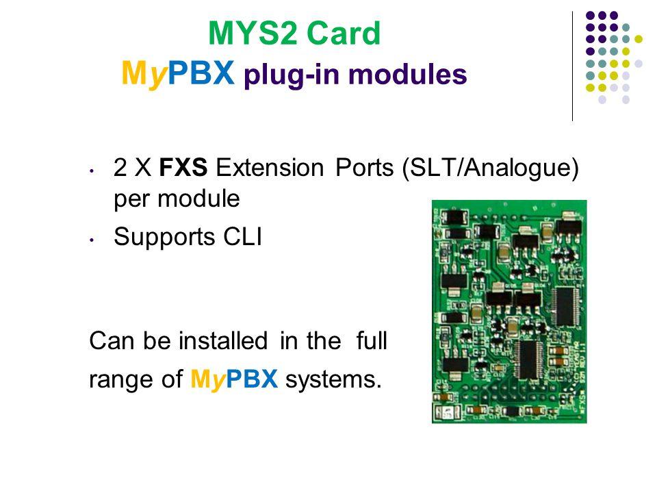 MYS2 Card MyPBX plug-in modules