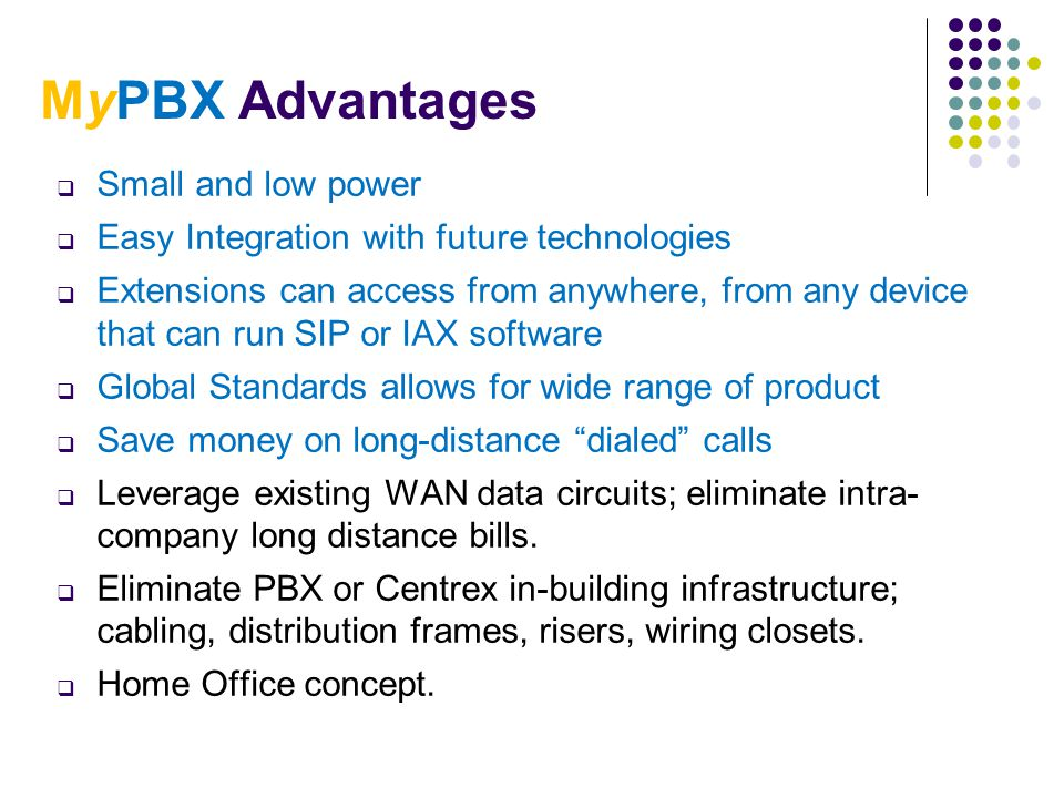 MyPBX Advantages Small and low power