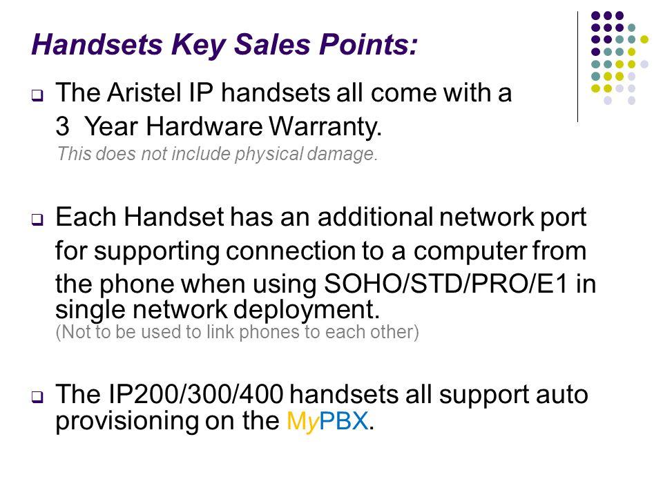 Handsets Key Sales Points: