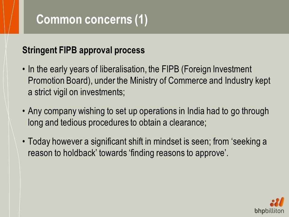 Common concerns (1) Stringent FIPB approval process