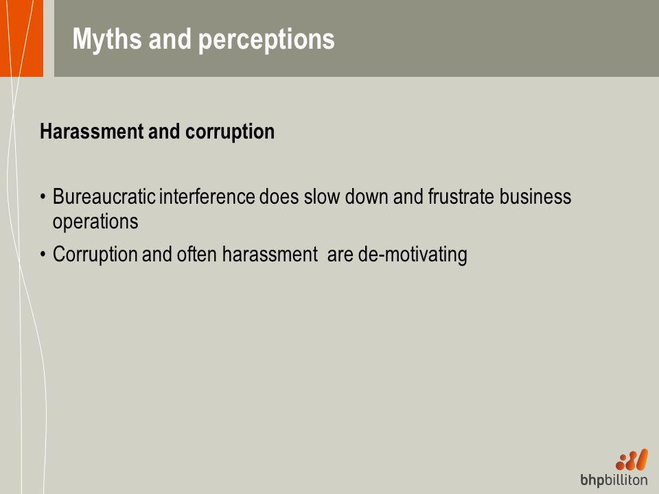 Myths and perceptions Harassment and corruption