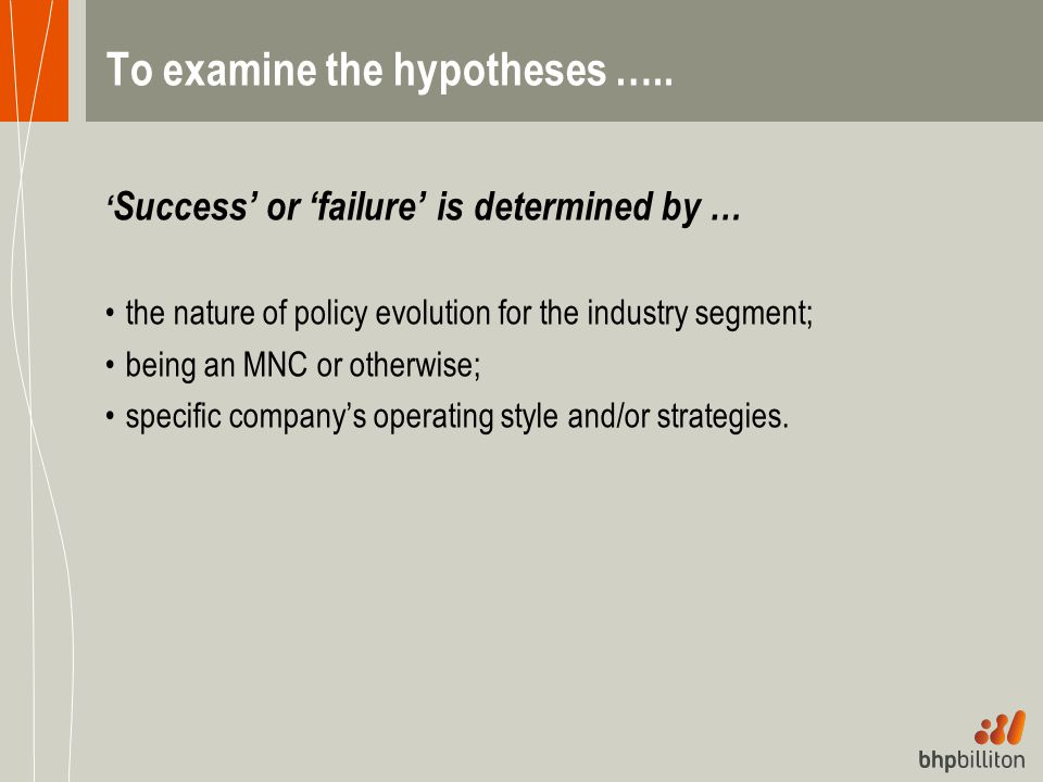 To examine the hypotheses …..