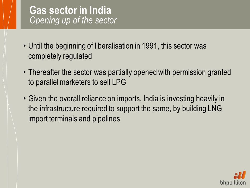 Gas sector in India Opening up of the sector