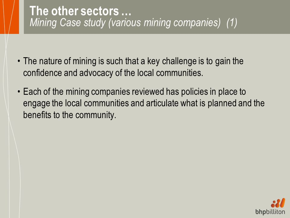 The other sectors … Mining Case study (various mining companies) (1)