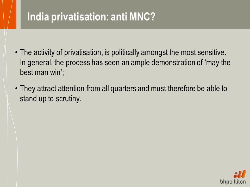 India privatisation: anti MNC