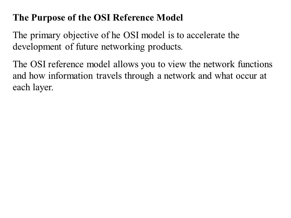 The Purpose of the OSI Reference Model