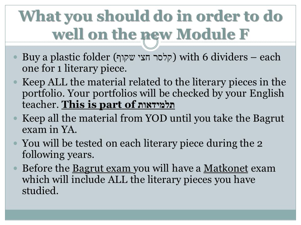 What you should do in order to do well on the new Module F