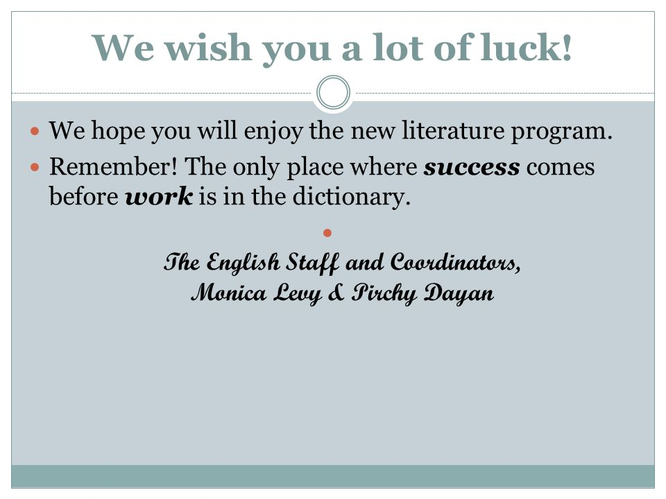The English Staff and Coordinators, Monica Levy & Pirchy Dayan