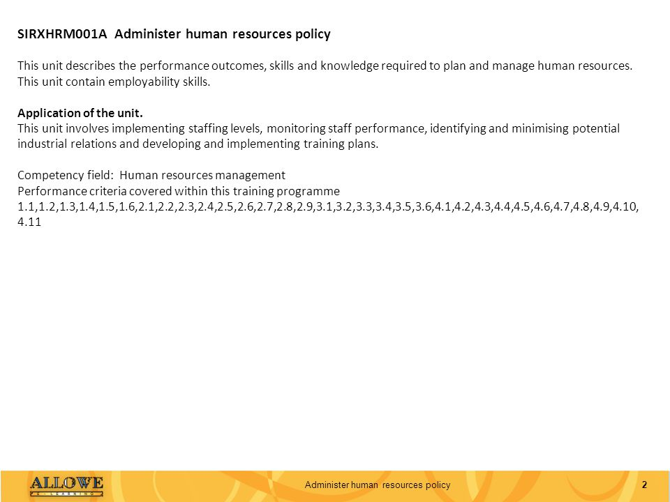 Administer human resources policy