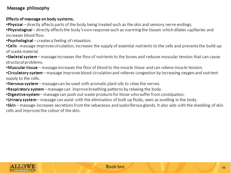 Massage philosophy Effects of massage on body systems.