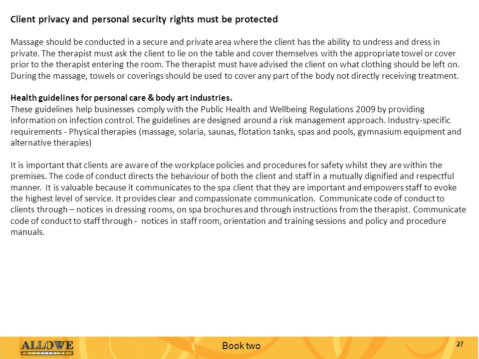 Client privacy and personal security rights must be protected