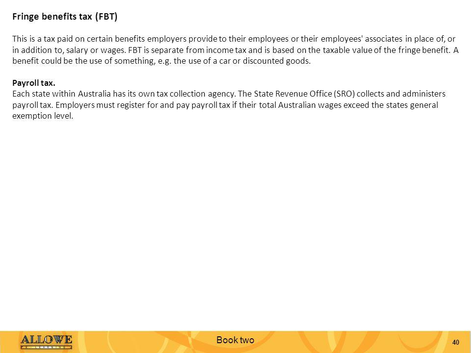 Fringe benefits tax (FBT)