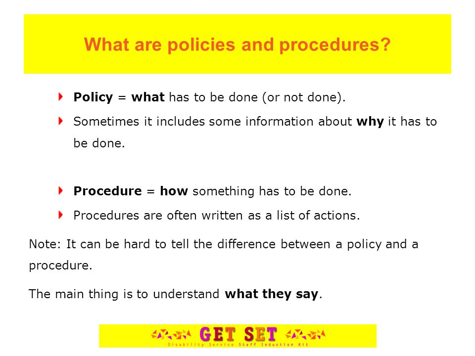 What are policies and procedures