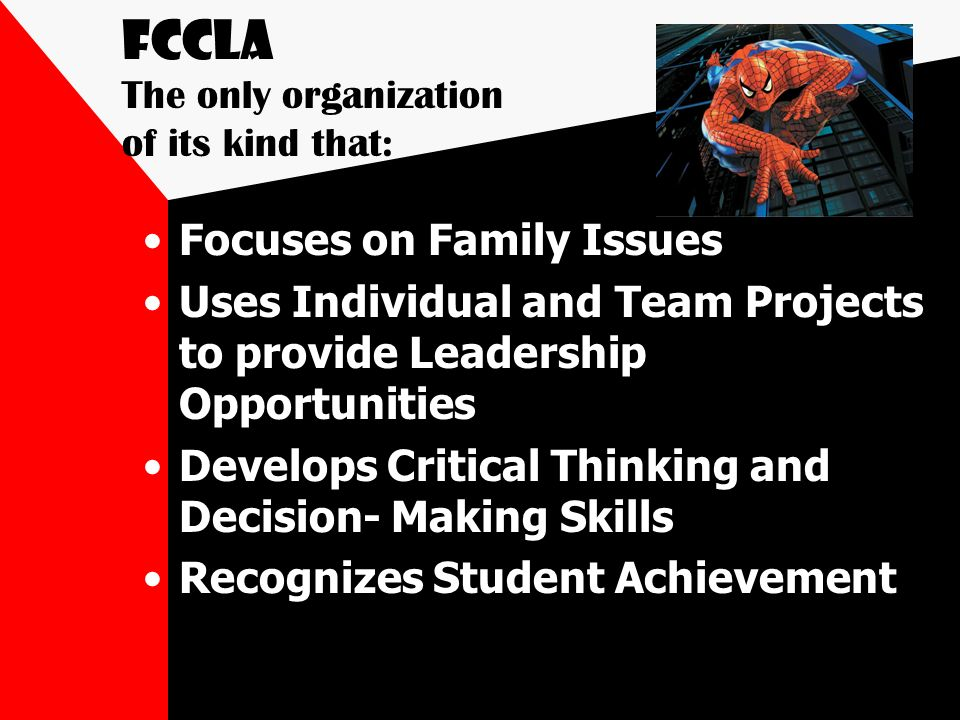 FCCLA The only organization of its kind that: