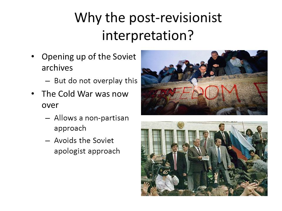 Why the post-revisionist interpretation