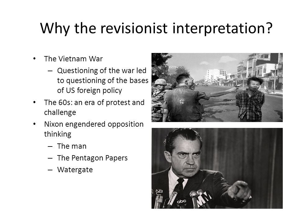Why the revisionist interpretation