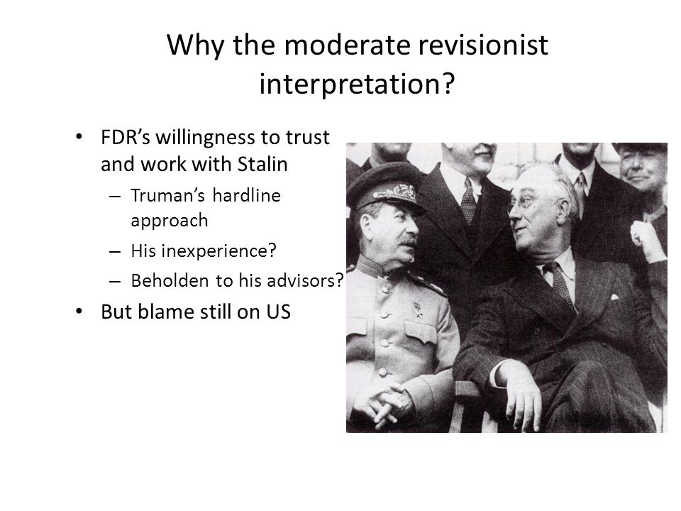 Why the moderate revisionist interpretation