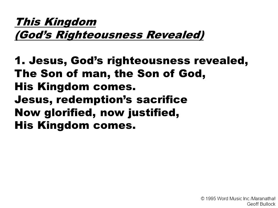 (God's Righteousness Revealed) 1. Jesus, God's righteousness revealed,