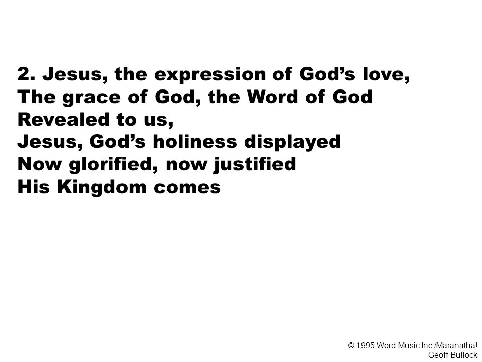 2. Jesus, the expression of God's love,
