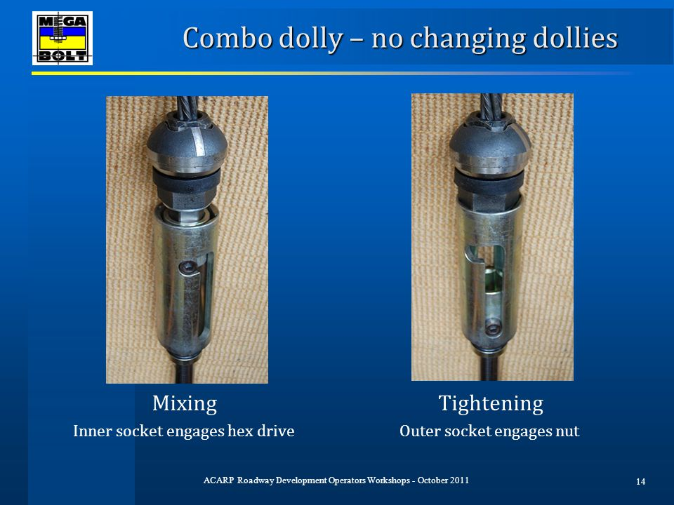 Combo dolly – no changing dollies