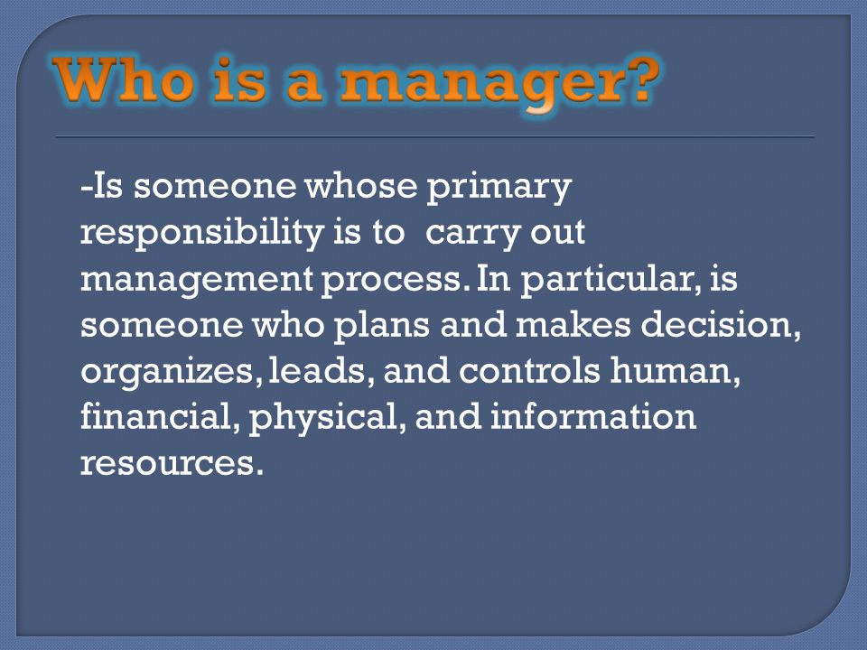 Who is a manager