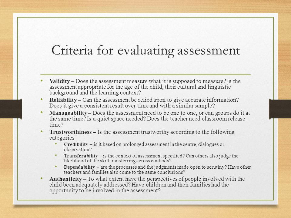Criteria for evaluating assessment