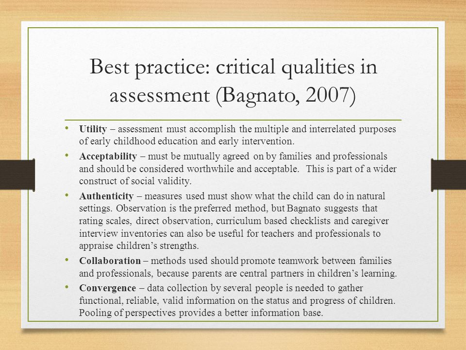 Best practice: critical qualities in assessment (Bagnato, 2007)