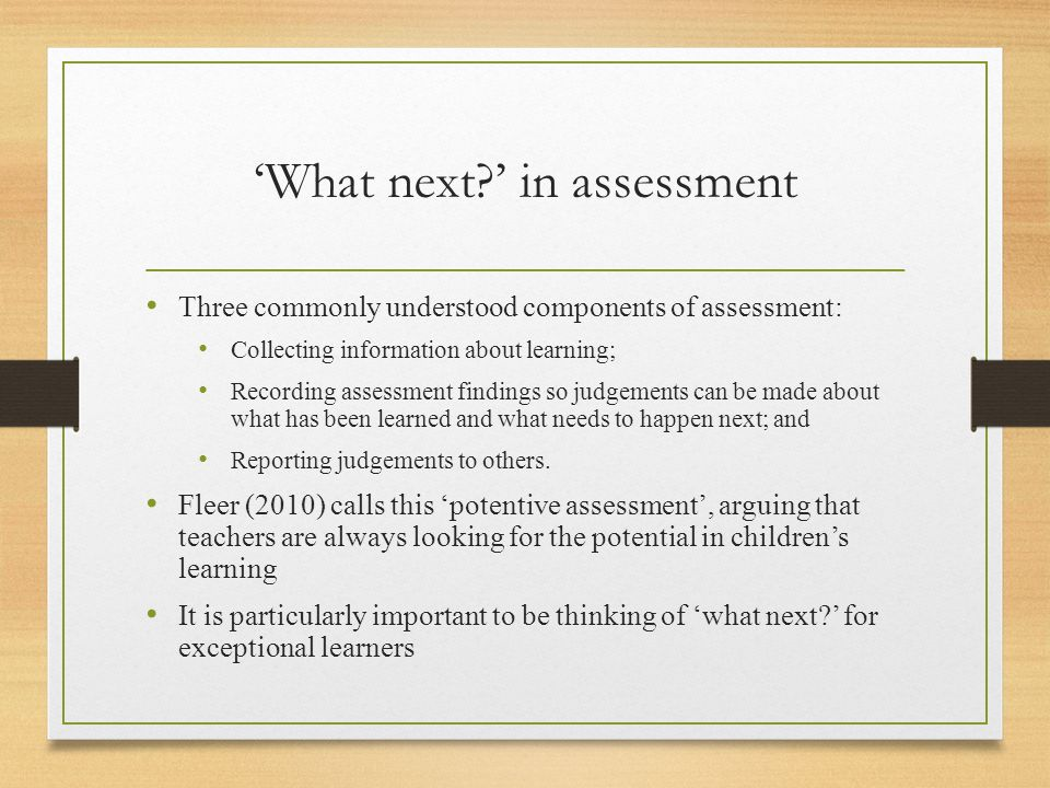 'What next ' in assessment