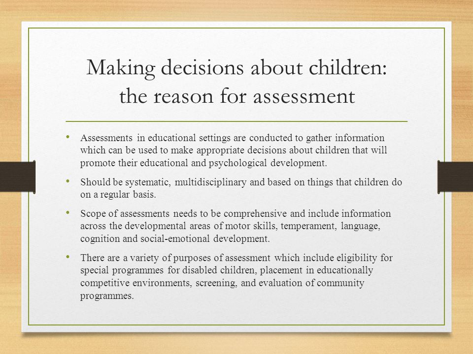 Making decisions about children: the reason for assessment