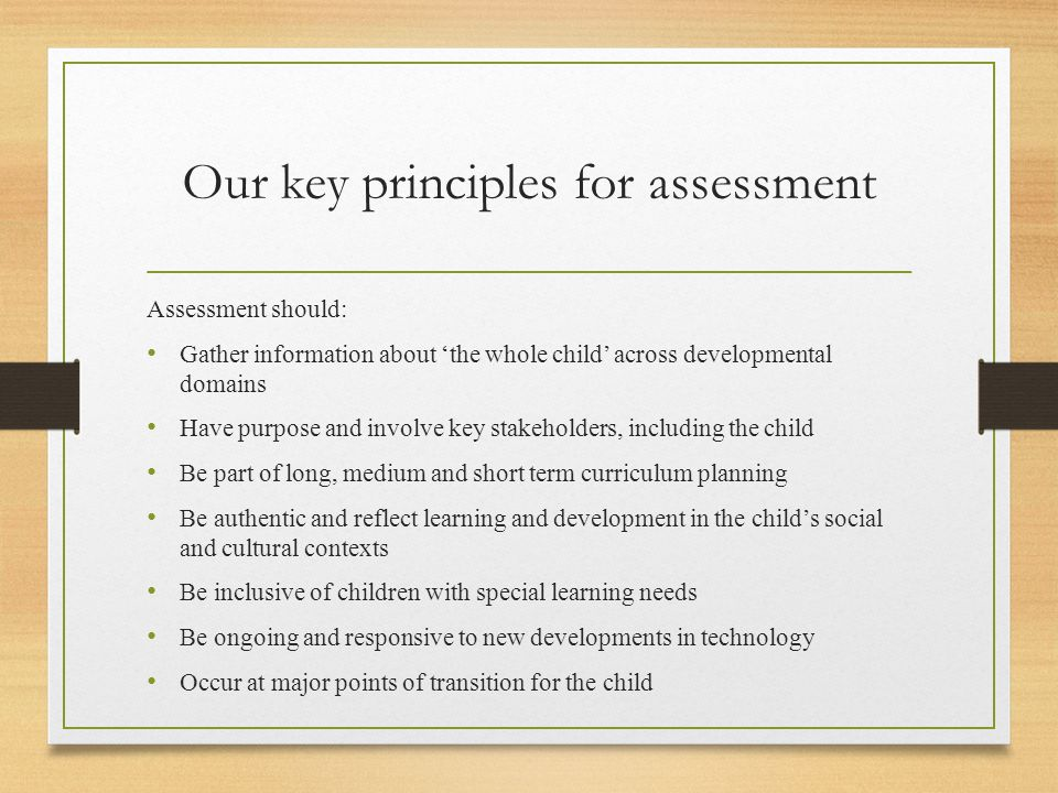 Our key principles for assessment