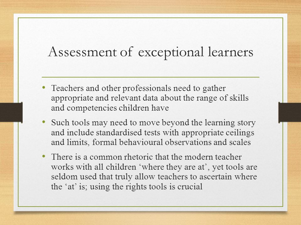 Assessment of exceptional learners