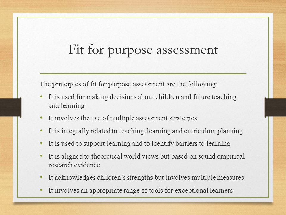 Fit for purpose assessment