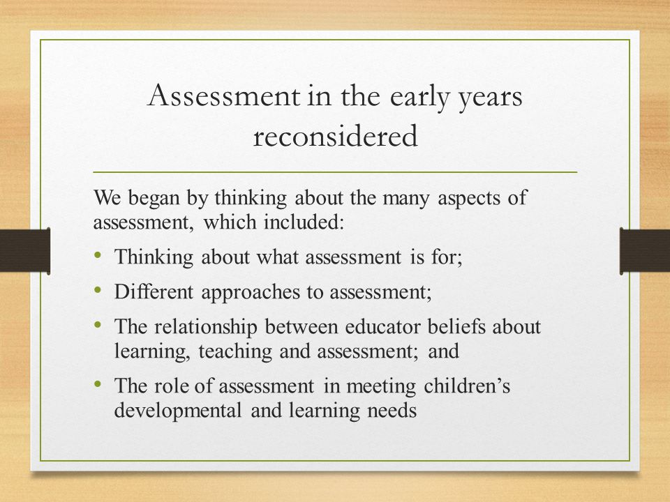 Assessment in the early years reconsidered