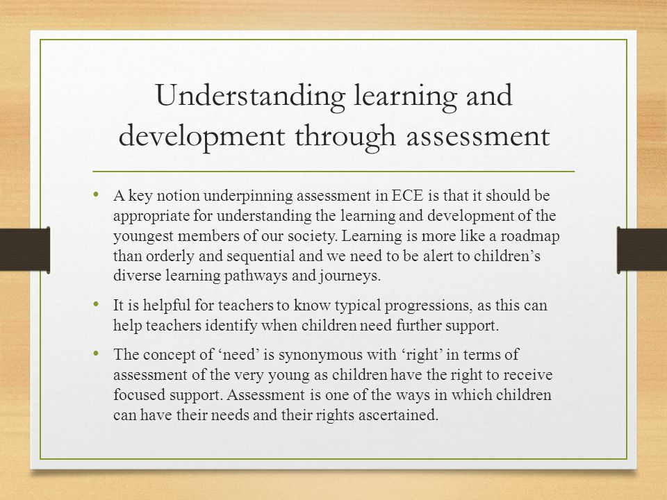 Understanding learning and development through assessment