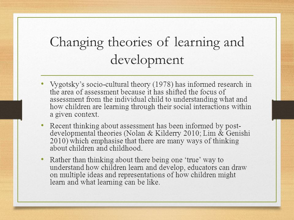 Changing theories of learning and development