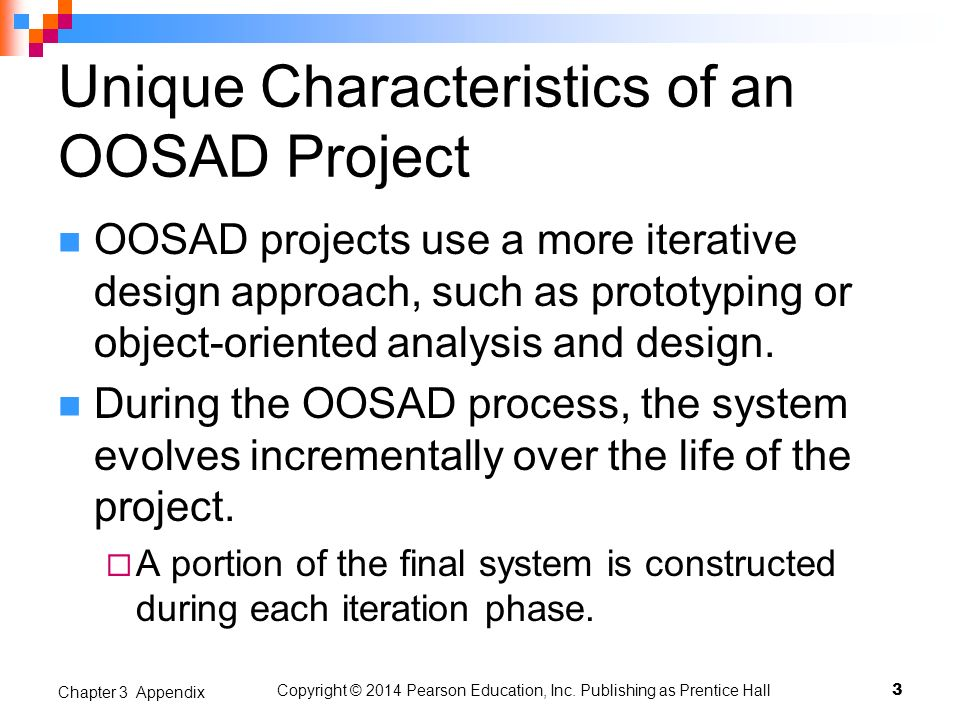 Unique Characteristics of an OOSAD Project