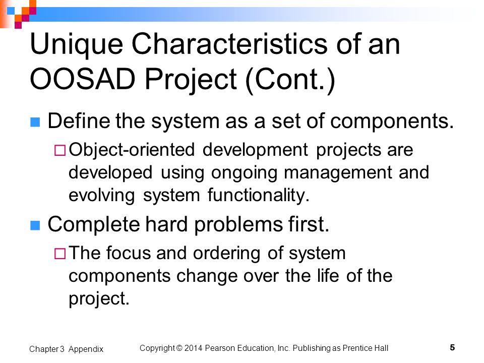 Unique Characteristics of an OOSAD Project (Cont.)
