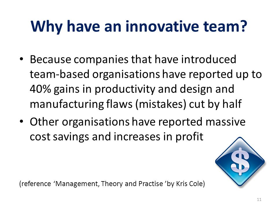 Why have an innovative team