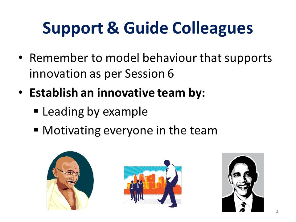 Support & Guide Colleagues