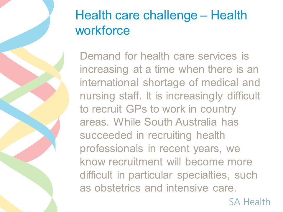 Health care challenge – Health workforce