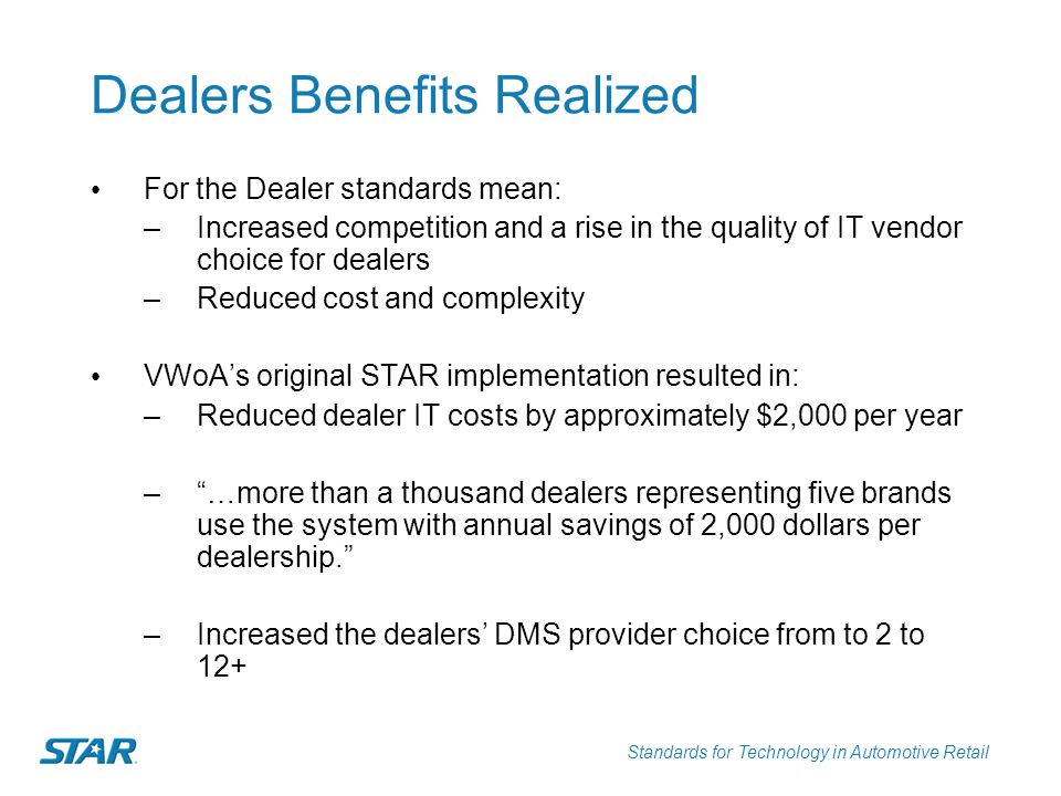 Dealers Benefits Realized