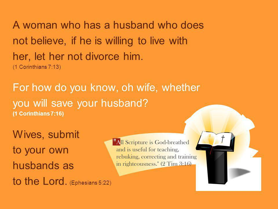A woman who has a husband who does