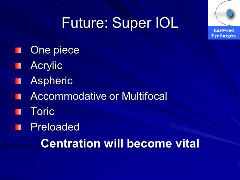 Centration will become vital
