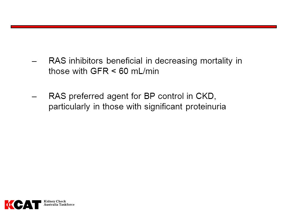 RAS inhibitors beneficial in decreasing mortality in those with GFR < 60 mL/min