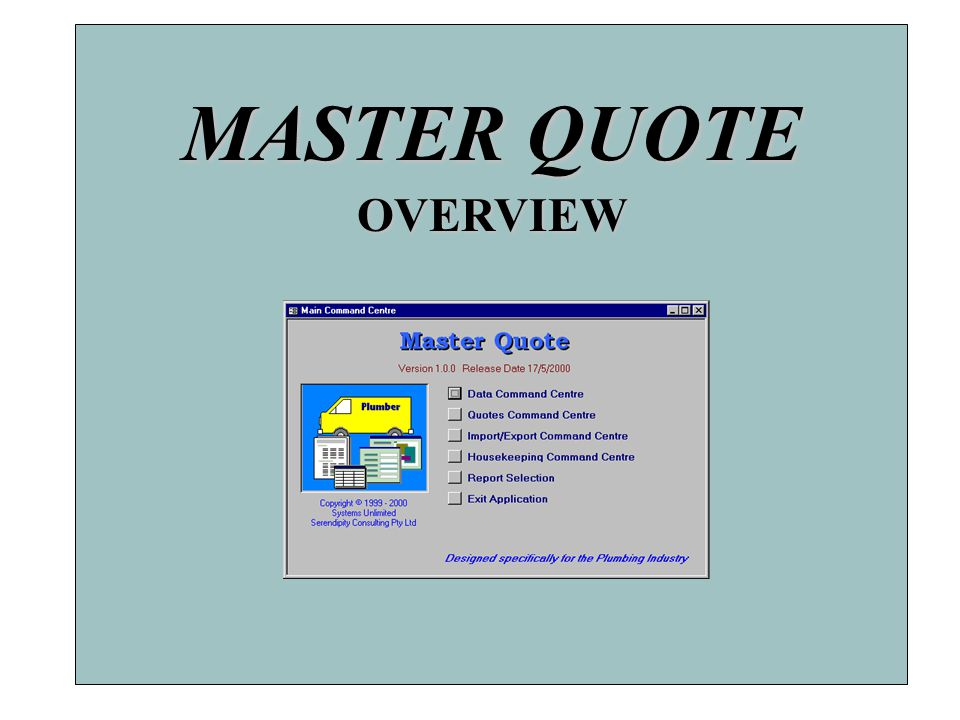 MASTER QUOTE OVERVIEW