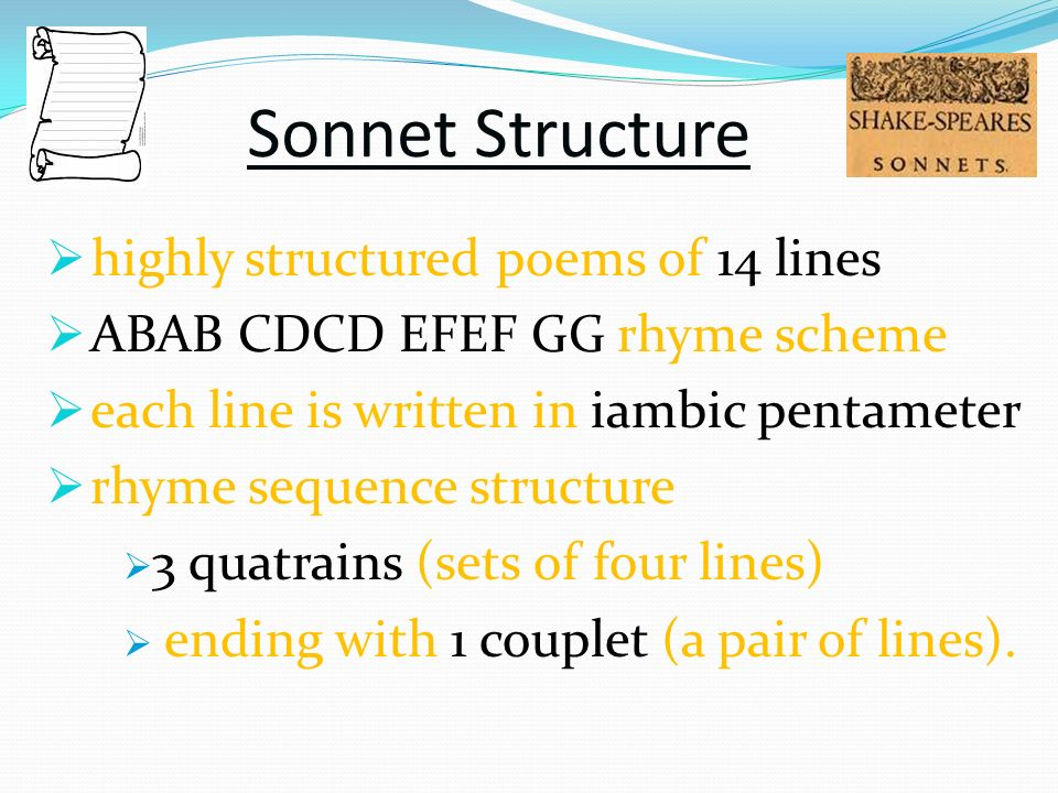 Sonnet Structure highly structured poems of 14 lines