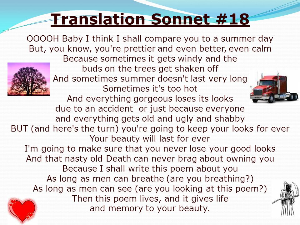 sonnet 18 compared to sonnet 30 Sonnet 18 shall i compare thee to a summer's day thou art more lovely and more temperate: rough winds do shake the darling buds.