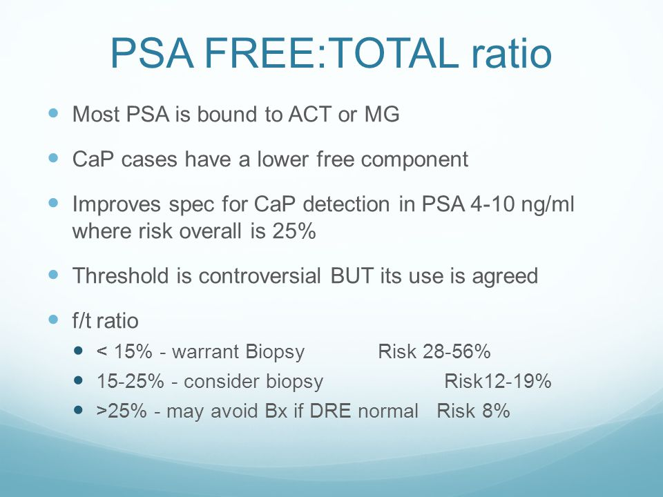 PSA FREE:TOTAL ratio Most PSA is bound to ACT or MG