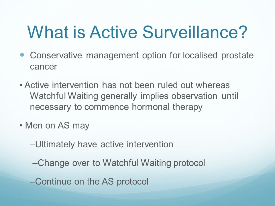 What is Active Surveillance
