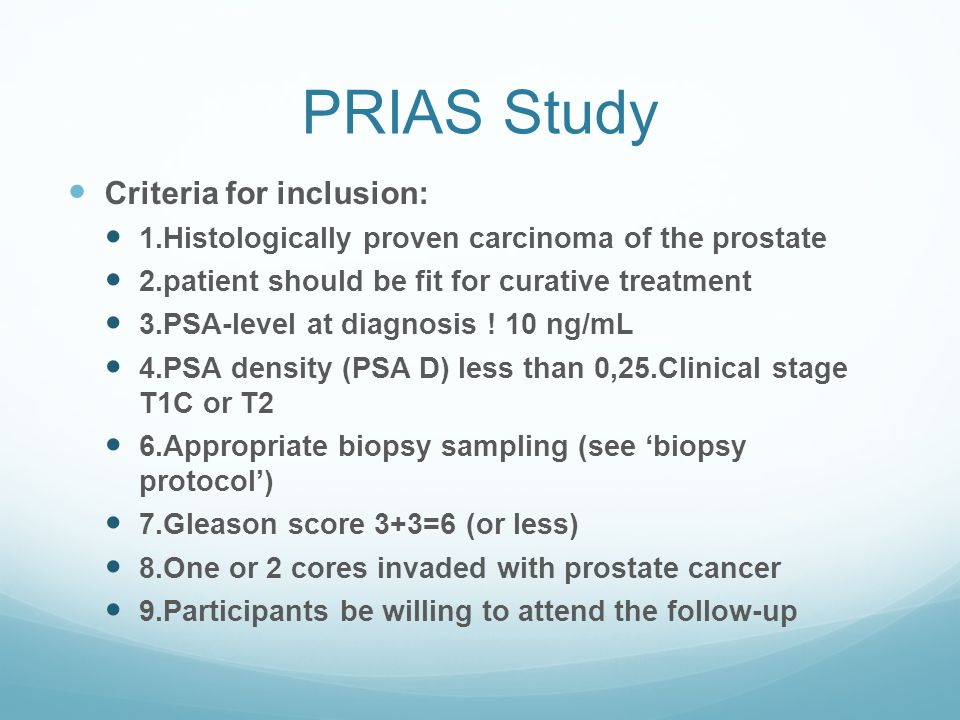 PRIAS Study Criteria for inclusion: